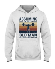 Assuming I am just an old man - weightlifting 0025 Hooded Sweatshirt front
