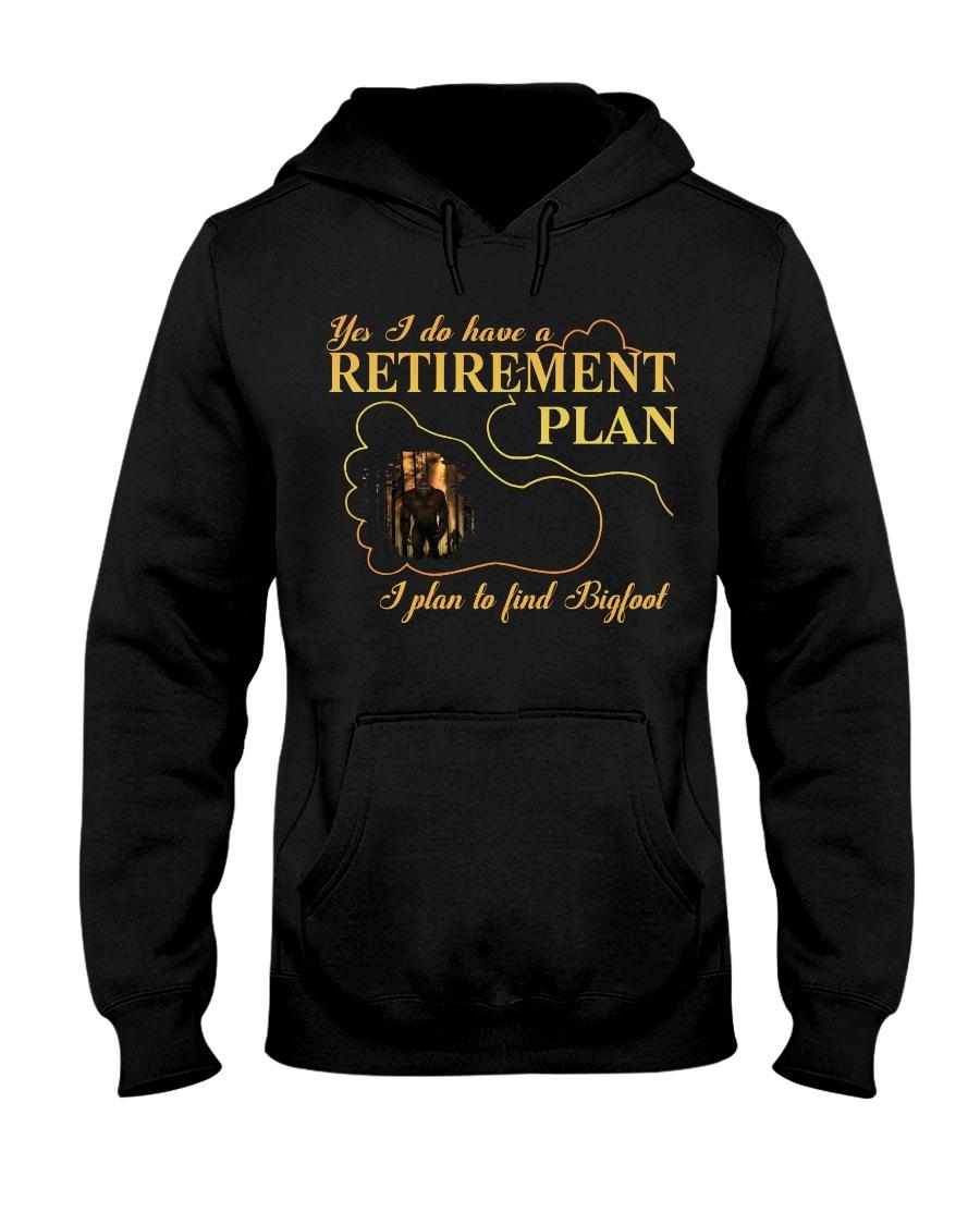 Bigfoot Reitrement Plan Hooded Sweatshirt
