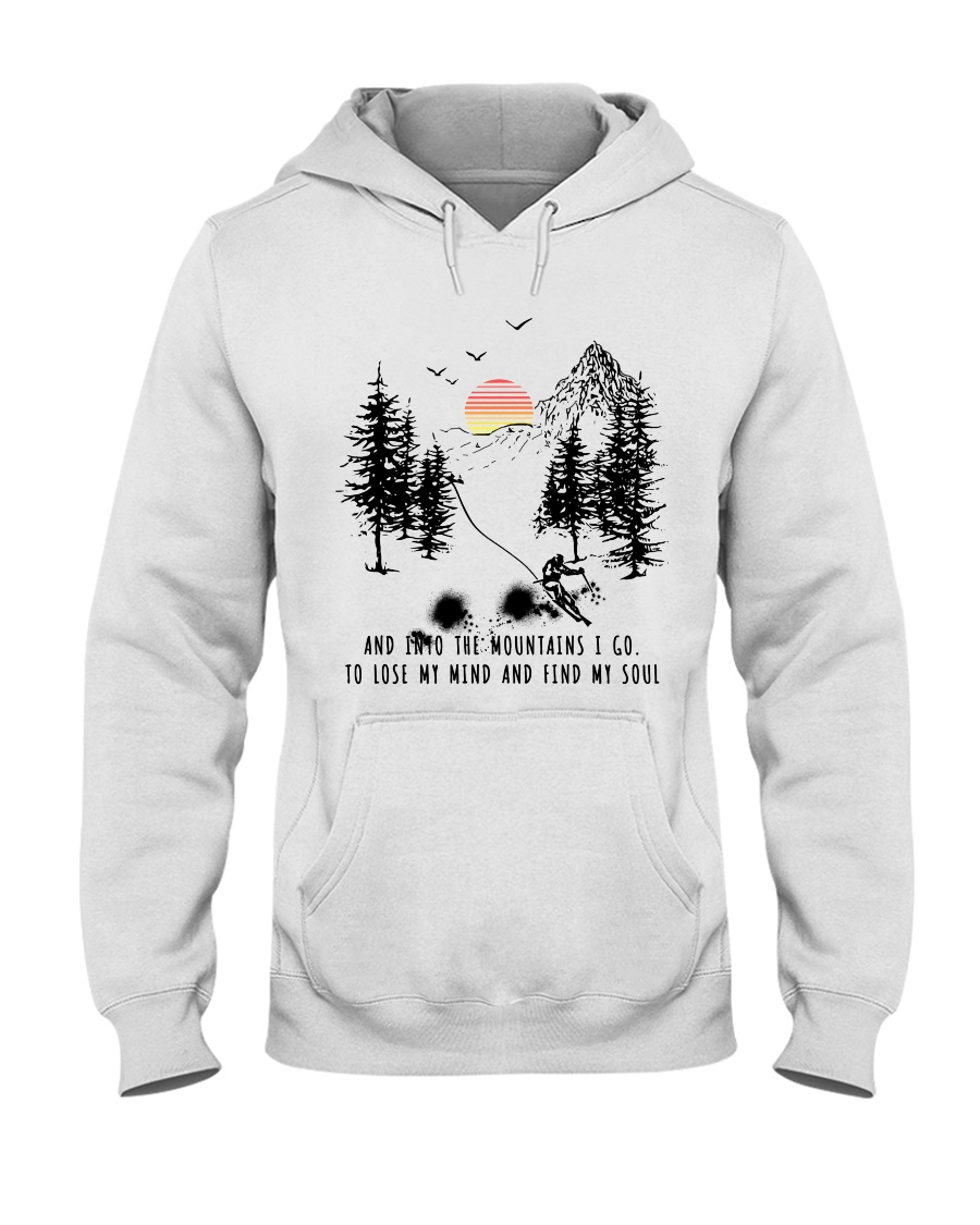 Skiing And into the mountains I go Hooded Sweatshirt