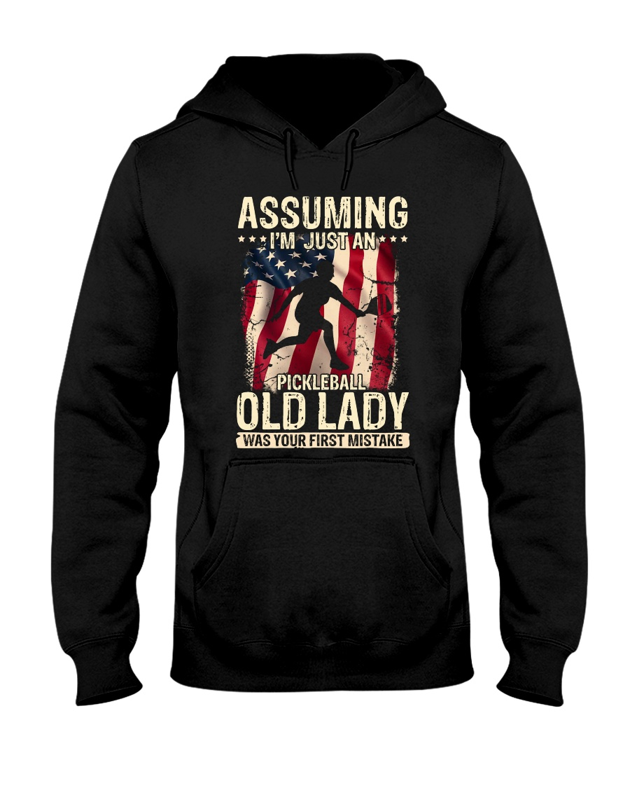 Pickleball-Assuming i'm just an old lady Hooded Sweatshirt