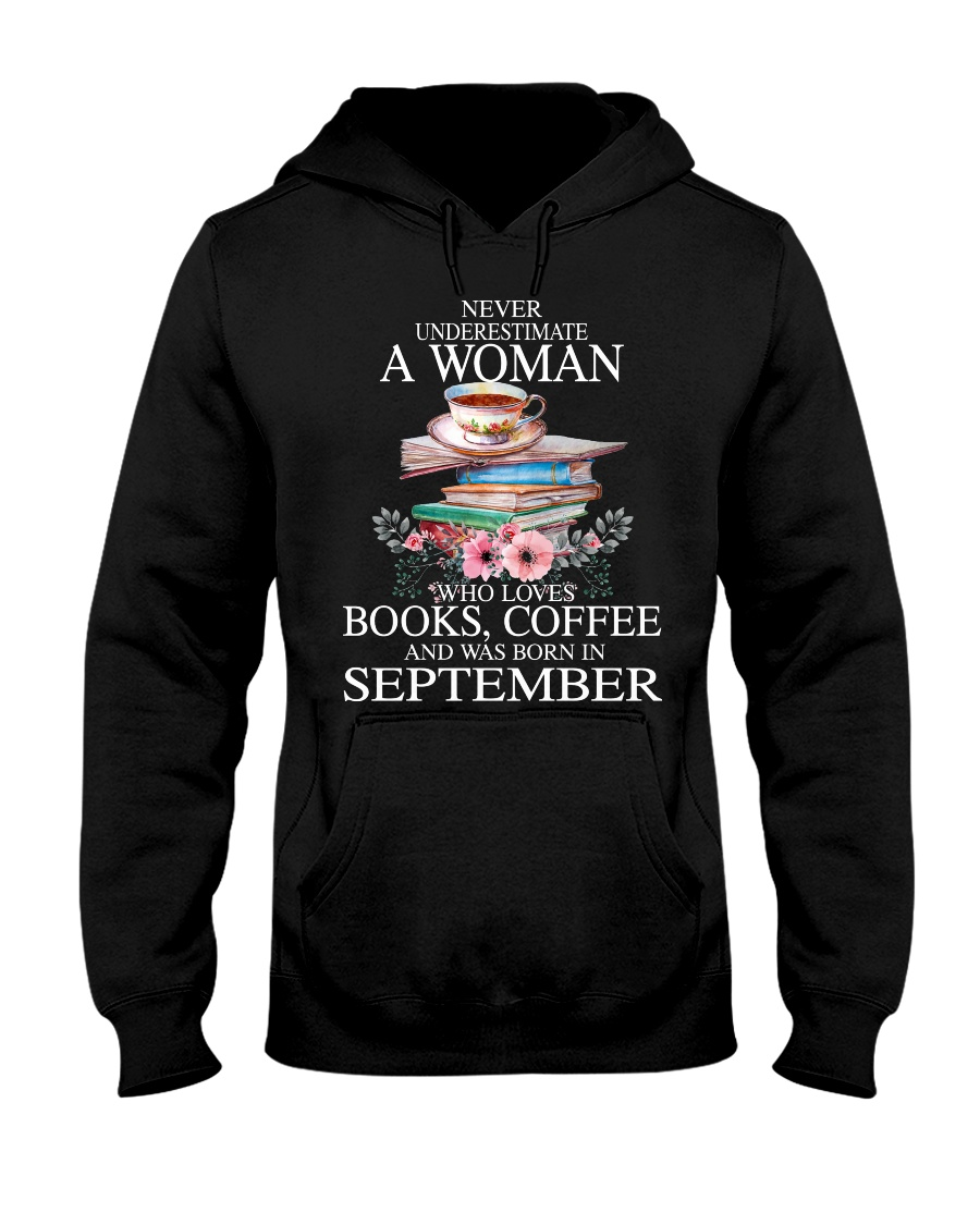 books never underestimate September Hooded Sweatshirt