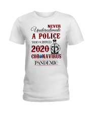 Never underestimate a police Ladies T-Shirt thumbnail