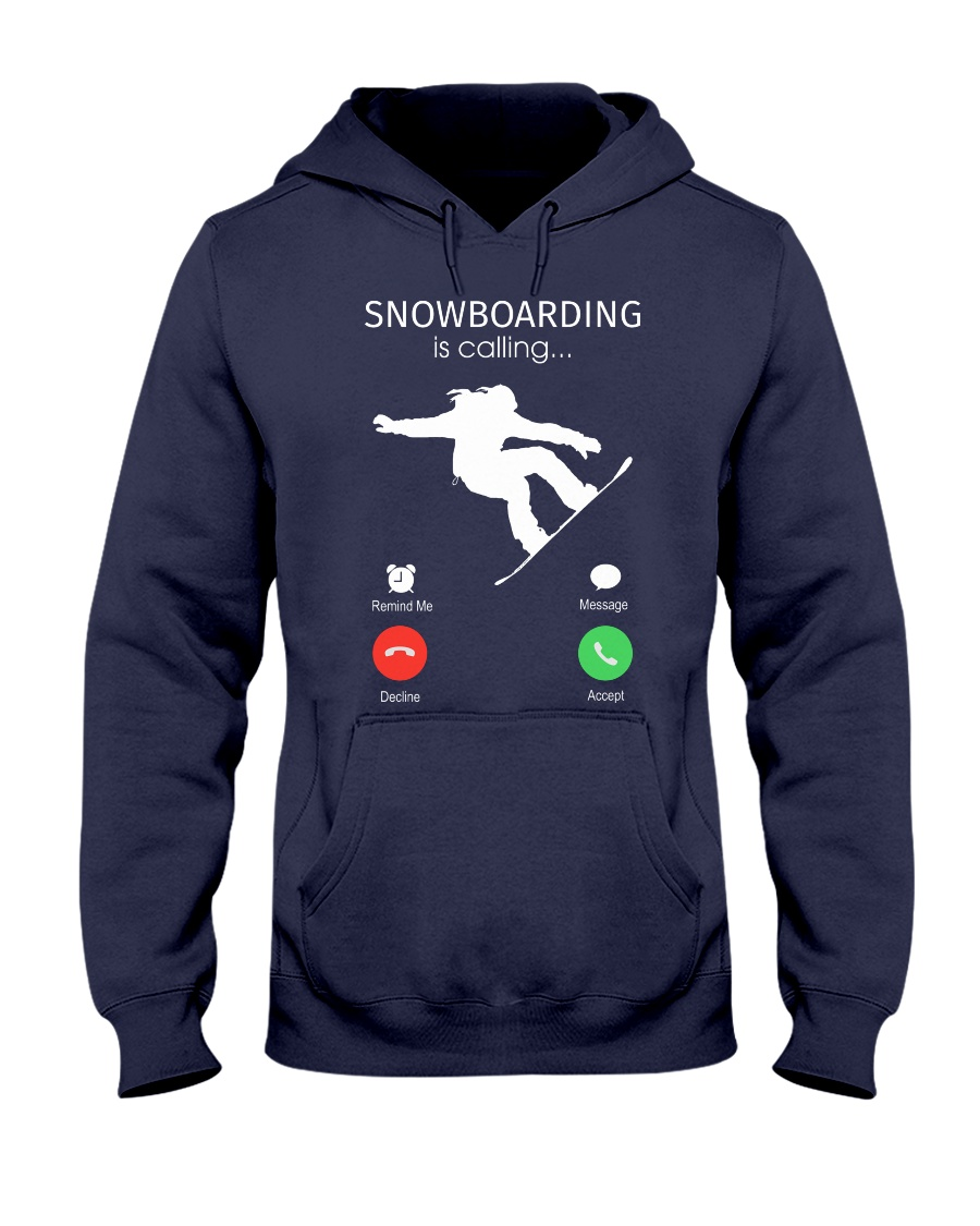 Snowbroading is calling Hooded Sweatshirt