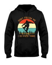 Don't Follow Me I Do Stupid Thing Snowboarding Hooded Sweatshirt front
