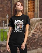 Rak Always Has Shirt Classic T-Shirt apparel-classic-tshirt-lifestyle-06