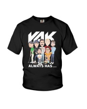 Rak Always Has Shirt Youth T-Shirt thumbnail