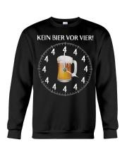 Kein Bier Vor Vier Shirt Crewneck Sweatshirt thumbnail