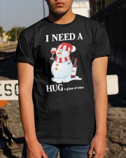 Christmas I Need A Huge Glass Of Wine Shirt Classic T-Shirt apparel-classic-tshirt-lifestyle-29