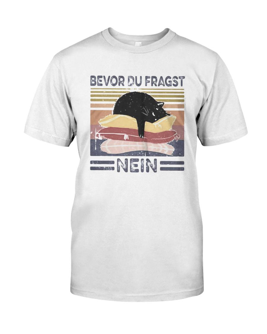 Vintage Cat Bevor Du Fragst Nein Shirt Classic T-Shirt