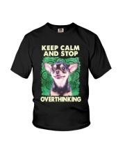 Chihuahua Keep Calm And Stop Overthinking Shirt Youth T-Shirt thumbnail