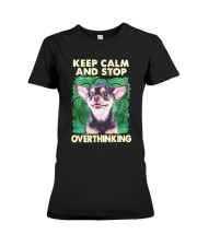 Chihuahua Keep Calm And Stop Overthinking Shirt Premium Fit Ladies Tee thumbnail
