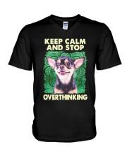 Chihuahua Keep Calm And Stop Overthinking Shirt V-Neck T-Shirt thumbnail