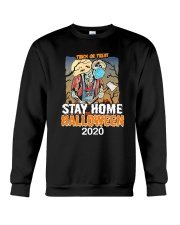 Trick Or Treat Stay Home Halloween 2020 Shirt Crewneck Sweatshirt thumbnail