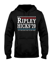 Ripley Hicks 20 Its The Only Way To Be Sure Shirt Hooded Sweatshirt thumbnail
