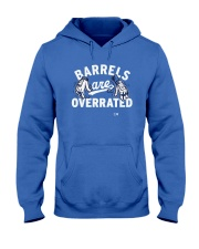 Barrels Are Overrated Los Angeles Shirt Hooded Sweatshirt thumbnail