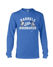 Barrels Are Overrated Los Angeles Shirt Long Sleeve Tee thumbnail