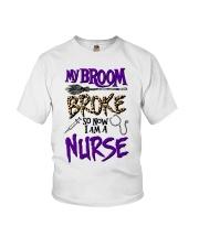 My Broom Broke So Now I Am A Nurse Shirt Youth T-Shirt thumbnail