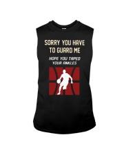 Sorry You Have To Guard Me Hope You Taped Shirt Sleeveless Tee thumbnail