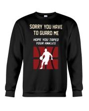 Sorry You Have To Guard Me Hope You Taped Shirt Crewneck Sweatshirt thumbnail