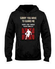 Sorry You Have To Guard Me Hope You Taped Shirt Hooded Sweatshirt thumbnail