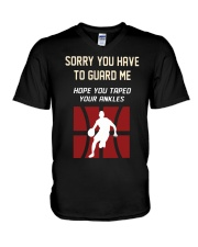 Sorry You Have To Guard Me Hope You Taped Shirt V-Neck T-Shirt thumbnail
