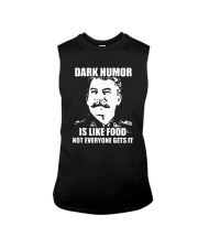 Dark Humor Is Like Food Not Everyone Gets It Shirt Sleeveless Tee thumbnail