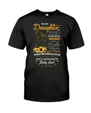 My Daughter Whenever You Feel Overwhelmed Shirt Classic T-Shirt front