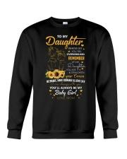 My Daughter Whenever You Feel Overwhelmed Shirt Crewneck Sweatshirt thumbnail