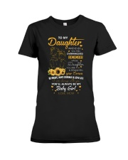 My Daughter Whenever You Feel Overwhelmed Shirt Premium Fit Ladies Tee thumbnail