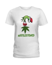 Grinch Hand Holding Weed Mistlestoned Shirt Ladies T-Shirt thumbnail