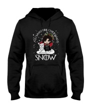 All I Want For Christmas Is Snow Shirt Hooded Sweatshirt thumbnail