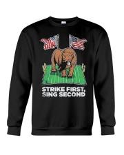 American Flag Strike First Sing Second Shirt Crewneck Sweatshirt thumbnail
