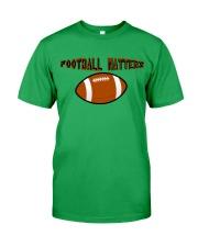FOOTBALL MATTERS Classic T-Shirt front