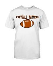 FOOTBALL MATTERS Classic T-Shirt thumbnail