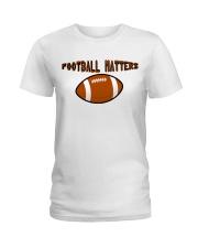 FOOTBALL MATTERS Ladies T-Shirt thumbnail