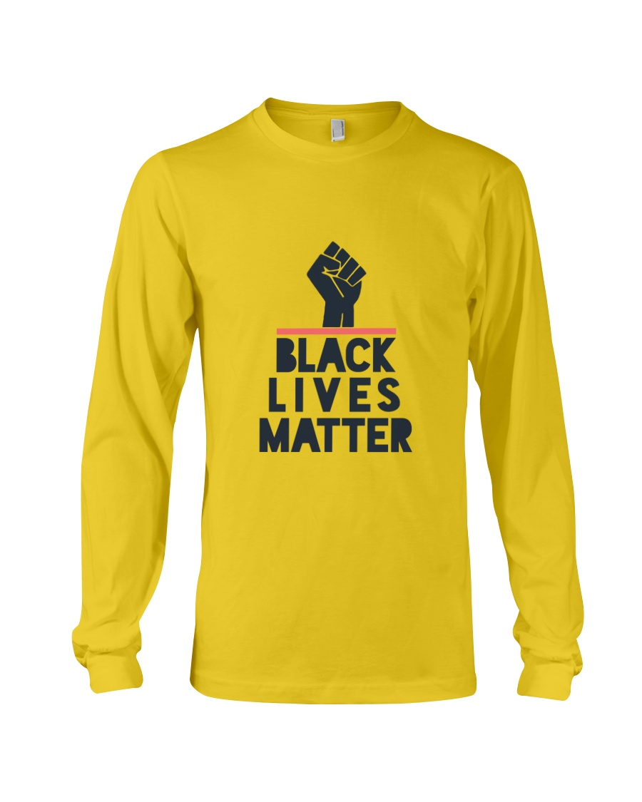 black lives matter Long Sleeve Tee