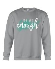 You Are Enough Crewneck Sweatshirt front