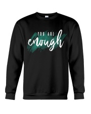 You Are Enough Crewneck Sweatshirt thumbnail