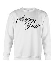 'Merica Y'all Crewneck Sweatshirt front