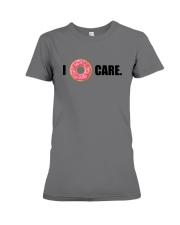 I Donut Care Premium Fit Ladies Tee thumbnail
