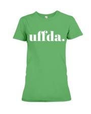 Uffda Premium Fit Ladies Tee front
