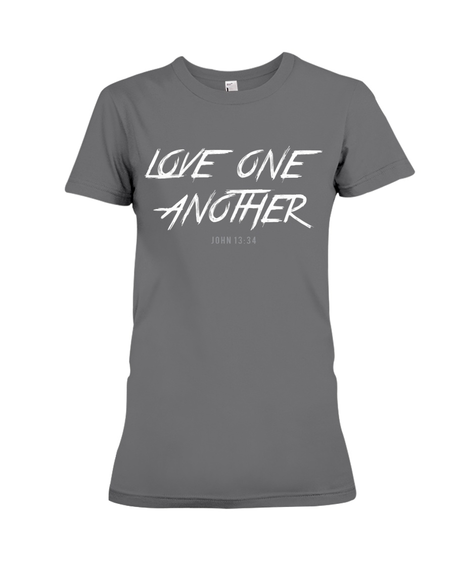 Love One Another Premium Fit Ladies Tee