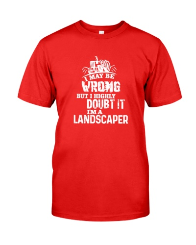 But i highly doubt it i'm a Landscaper