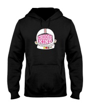 Choose Kind Shirt Hooded Sweatshirt thumbnail