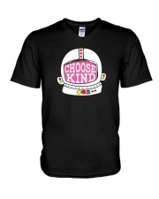 Choose Kind Shirt V-Neck T-Shirt thumbnail