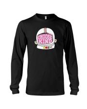 Choose Kind Shirt Long Sleeve Tee thumbnail
