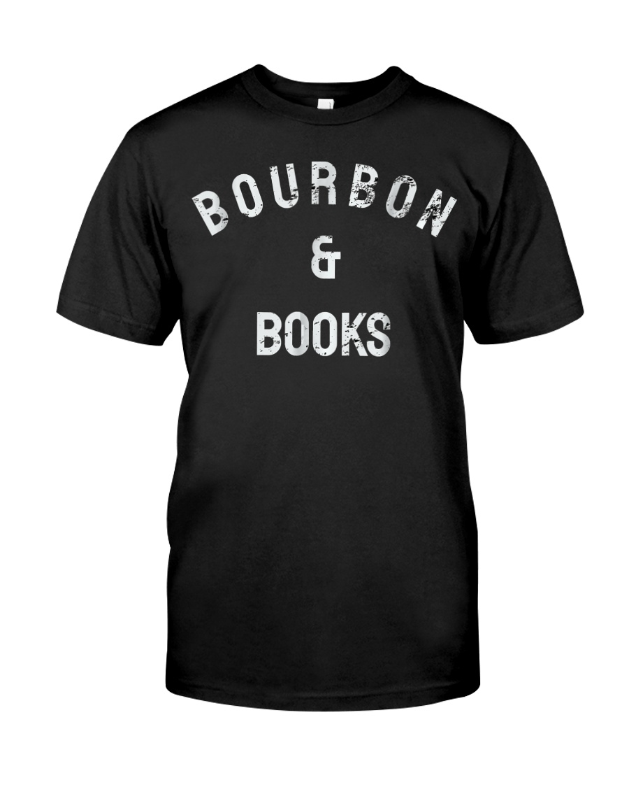 bourbon and books shirt Bou Classic T-Shirt
