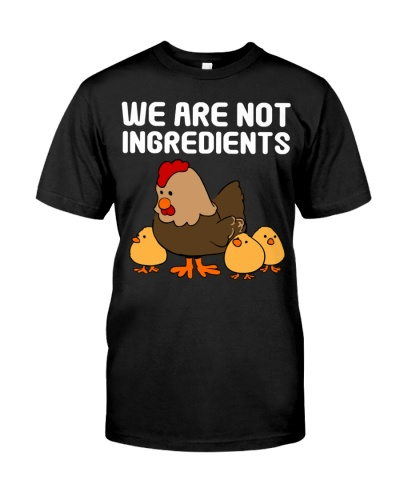 We Are Not Ingredients Cute Chickens