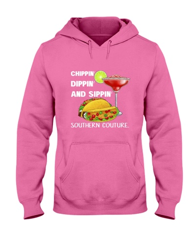 Chippin Dippin And Sippin Southern Couture Shirt