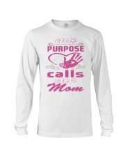 MY PURPOSE CALL ME MOM -  MOTHERs DAY Long Sleeve Tee thumbnail